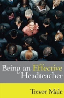 Being an Effective Headteacher