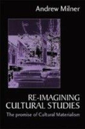 Re-imagining Cultural Studies