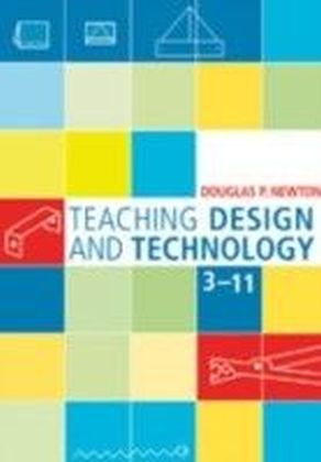 Teaching Design and Technology 3 - 11
