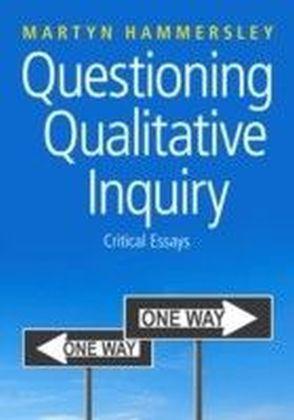 Questioning Qualitative Inquiry