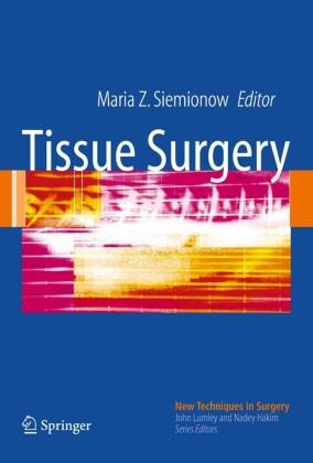 Tissue Surgery