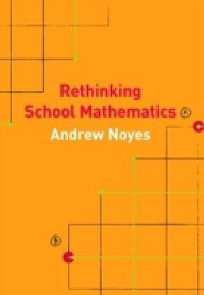 Rethinking School Mathematics