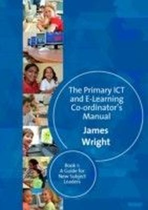 Primary ICT & E-learning Co-ordinator's Manual