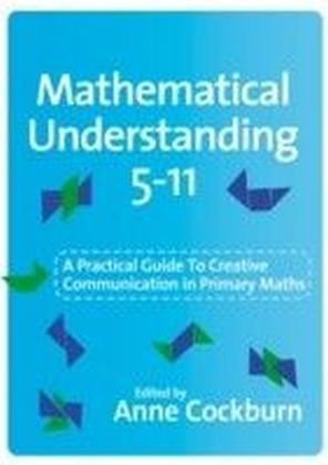 Mathematical Understanding 5-11