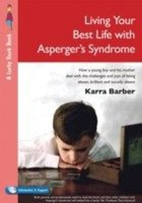 Living Your Best Life with Asperger's Syndrome