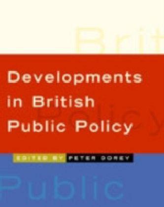 Developments in British Public Policy