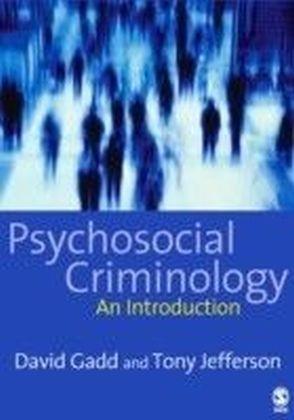 Psychosocial Criminology