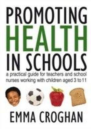 Promoting Health in Schools