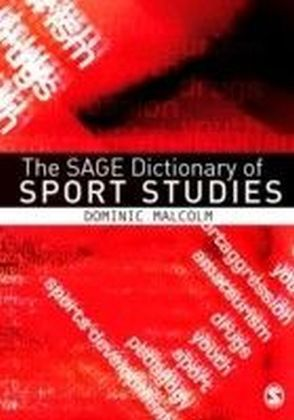 SAGE Dictionary of Sports Studies