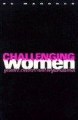 Challenging Women