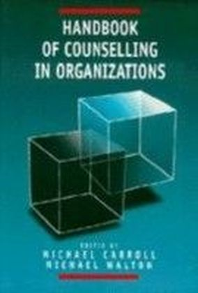 Handbook of Counselling in Organizations