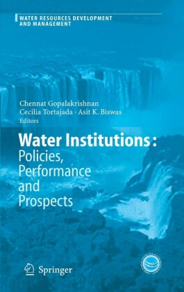 Water Institutions: Policies, Performance and Prospects
