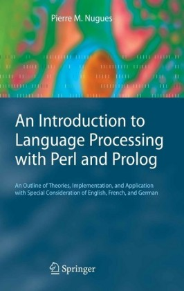 Introduction to Language Processing with Perl and Prolog