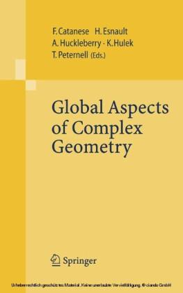 Global Aspects of Complex Geometry