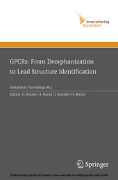 GPCRs: From Deorphanization to Lead Structure Identification