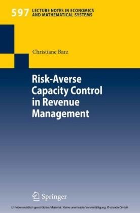 Risk-Averse Capacity Control in Revenue Management