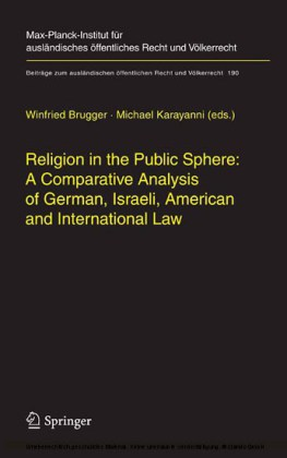 Religion in the Public Sphere: A Comparative Analysis of German, Israeli, American and International Law