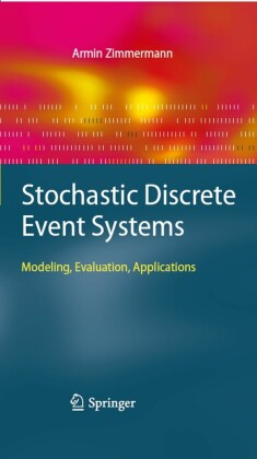 Stochastic Discrete Event Systems