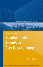 Fundamental Trends in City Development