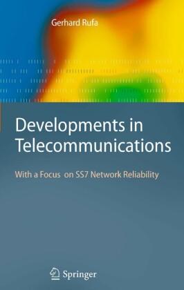 Developments in Telecommunications