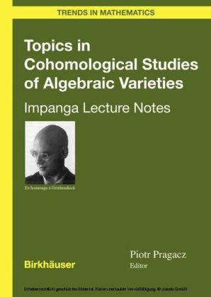 Topics in Cohomological Studies of Algebraic Varieties