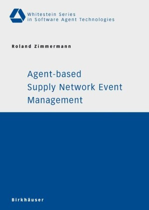 Agent-based Supply Network Event Management