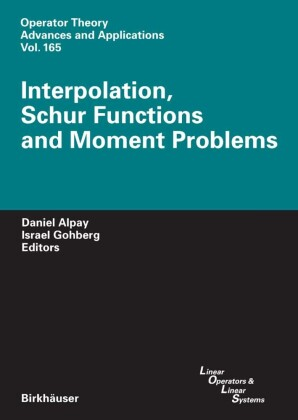 Interpolation, Schur Functions and Moment Problems