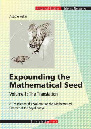 Expounding the Mathematical Seed. Vol. 1: The Translation. Vol.1