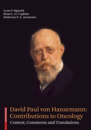 David Paul von Hansemann: Contributions to Oncology