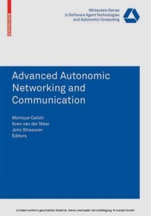 Advanced Autonomic Networking and Communication
