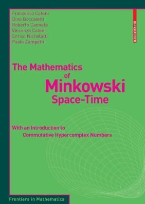 The Mathematics of Minkowski Space-Time