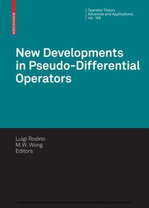 New Developments in Pseudo-Differential Operators