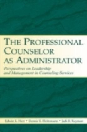 Professional Counselor as Administrator