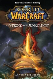 World of Warcraft, Im Strom der Dunkelheit