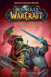 World of Warcraft, Teufelskreis