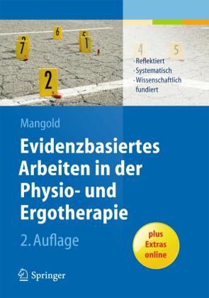 Evidenzbasiertes Arbeiten in der Physio- und Ergotherapie