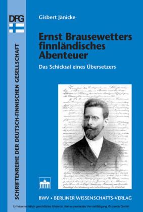 Ernst Brausewetters finnländisches Abenteuer