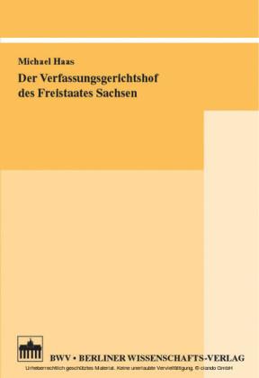 Der Verfassungsgerichtshof des Freistaates Sachsen