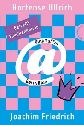 PinkMuffin@BerryBlue. Betreff: FamilienBande