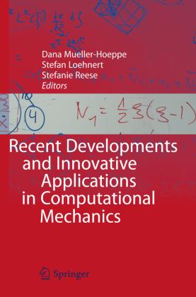 Recent Developments and Innovative Applications in Computational Mechanics