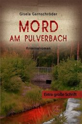 Mord am Pulverbach, Großdruck Cover