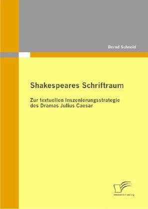 Shakespeares Schriftraum