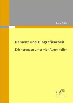 Demenz und Biografiearbeit
