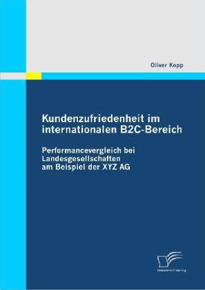 Kundenzufriedenheit im internationalen B2C-Bereich