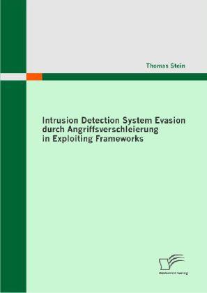 Intrusion Detection System Evasion durch Angriffsverschleierung in Exploiting Frameworks