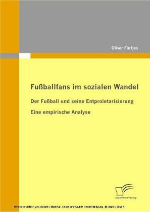 Fußballfans im sozialen Wandel
