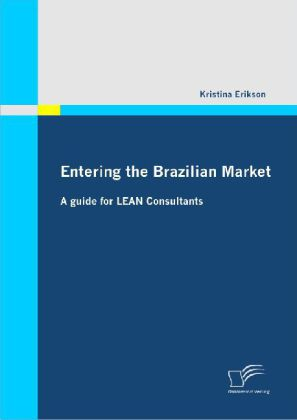 Entering the Brazilian Market: A guide for LEAN Consultants