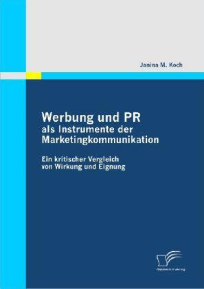 Werbung und PR als Instrumente der Marketingkommunikation