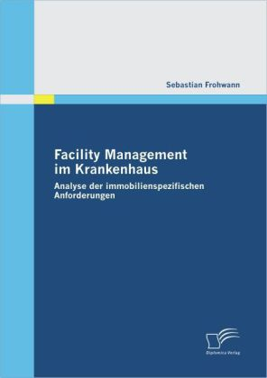 Facility Management im Krankenhaus
