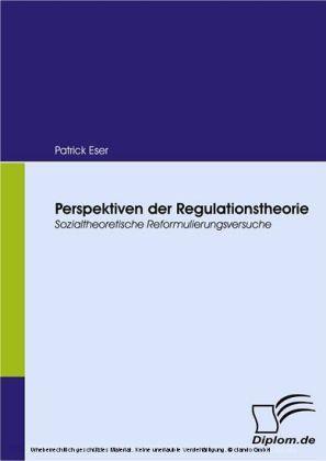 Perspektiven der Regulationstheorie.
